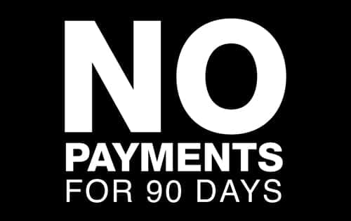 Defer Your Payments for 90 Days