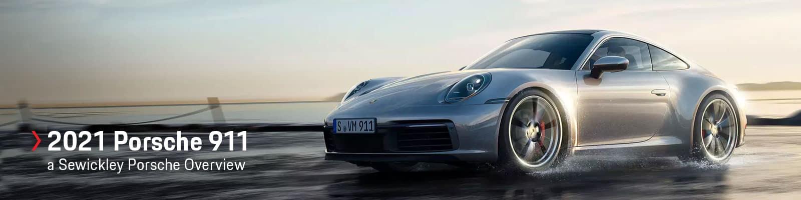2021 Porsche 911 Model Overview at Sewickley Porsche